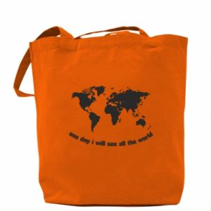Bag One day i will see all the world