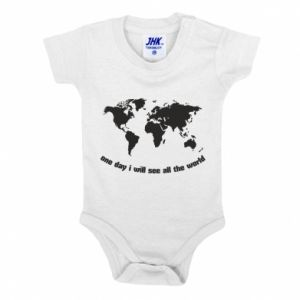 Baby bodysuit One day i will see all the world