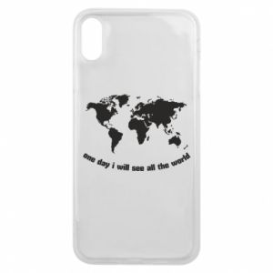 Phone case for iPhone Xs Max One day i will see all the world