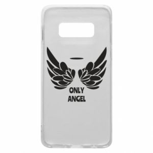 Phone case for Samsung S10e Only angel