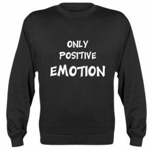 Bluza (raglan) Only positive emotion