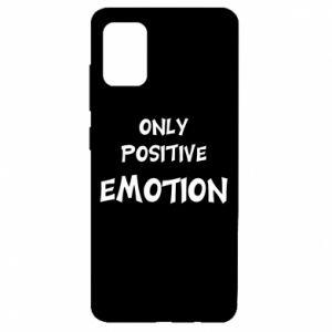 Samsung A51 Case Only positive emotion