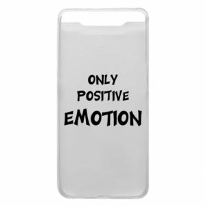 Etui na Samsung A80 Only positive emotion