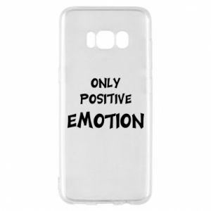 Etui na Samsung S8 Only positive emotion