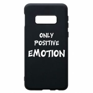 Etui na Samsung S10e Only positive emotion