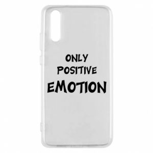 Etui na Huawei P20 Only positive emotion