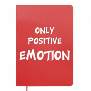 Notes Only positive emotion