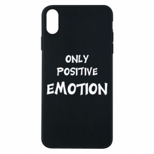 Etui na iPhone Xs Max Only positive emotion