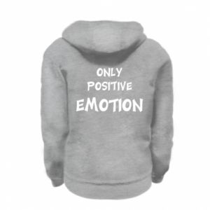 Kid's zipped hoodie Only positive emotion