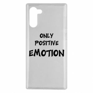 Samsung Note 10 Case Only positive emotion
