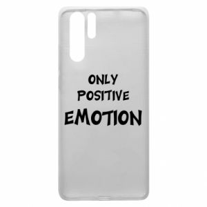 Etui na Huawei P30 Pro Only positive emotion