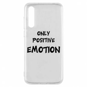 Etui na Huawei P20 Pro Only positive emotion