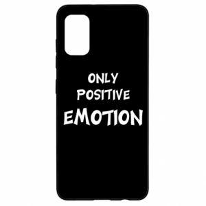 Samsung A41 Case Only positive emotion