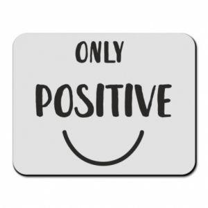 Podkładka pod mysz Only  Positive!