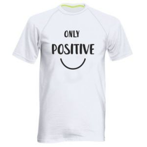Men's sports t-shirt Only  Positive!