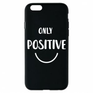 Etui na iPhone 6/6S Only  Positive!