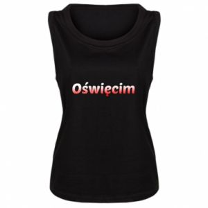 Damska koszulka bez rękawów Oświęcim