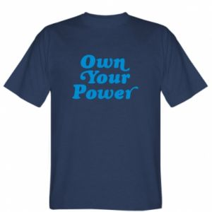 T-shirt Own your power