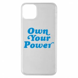 Etui na iPhone 11 Pro Max Own your power