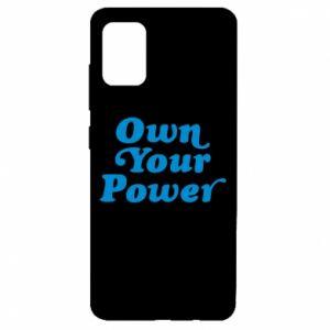 Etui na Samsung A51 Own your power
