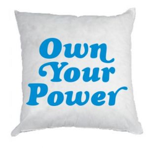 Pillow Own your power