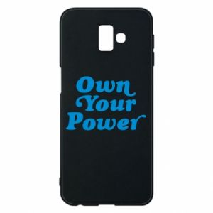 Phone case for Samsung J6 Plus 2018 Own your power