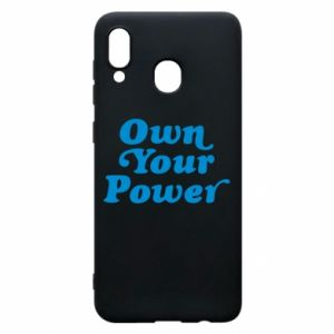 Phone case for Samsung A20 Own your power
