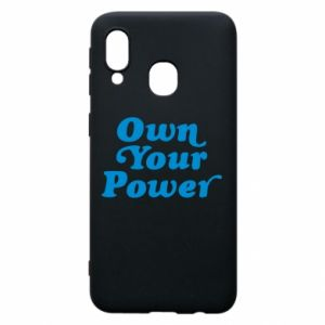 Phone case for Samsung A40 Own your power