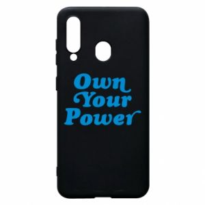 Phone case for Samsung A60 Own your power