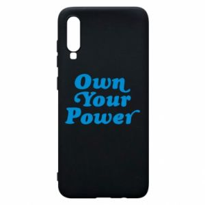 Phone case for Samsung A70 Own your power