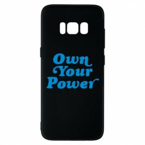 Phone case for Samsung S8 Own your power