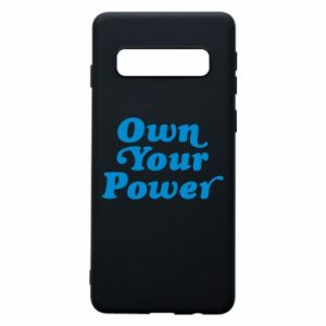 Phone case for Samsung S10 Own your power