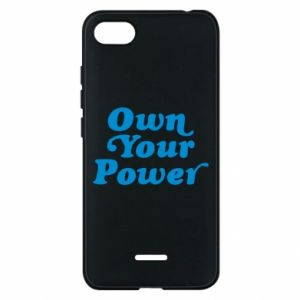 Phone case for Xiaomi Redmi 6A Own your power