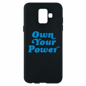 Phone case for Samsung A6 2018 Own your power
