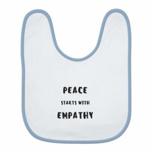 Śliniak Peace starts with empathy