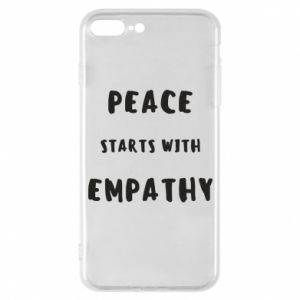 Etui na iPhone 7 Plus Peace starts with empathy
