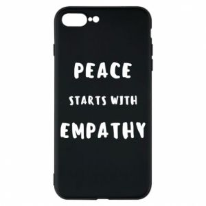 Etui na iPhone 8 Plus Peace starts with empathy
