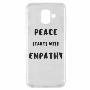 Etui na Samsung A6 2018 Peace starts with empathy