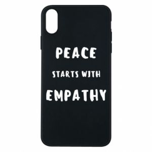 Etui na iPhone Xs Max Peace starts with empathy
