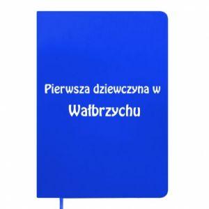 Notes Pierwsza dziewczyna w Wałbrzychu