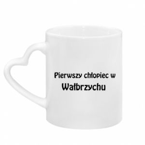 Mug with heart shaped handle The first boy in Walbrzych
