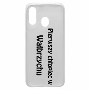 Phone case for Samsung A40 The first boy in Walbrzych