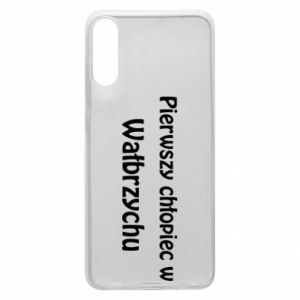 Phone case for Samsung A70 The first boy in Walbrzych