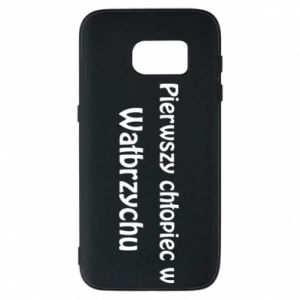 Phone case for Samsung S7 The first boy in Walbrzych
