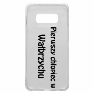 Phone case for Samsung S10e The first boy in Walbrzych