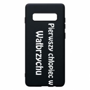 Phone case for Samsung S10+ The first boy in Walbrzych