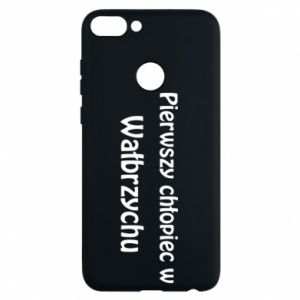 Phone case for Huawei P Smart The first boy in Walbrzych