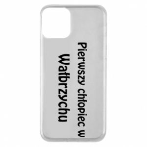 Phone case for iPhone 11 The first boy in Walbrzych