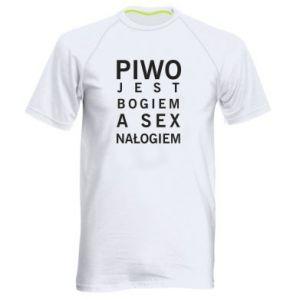 Męska koszulka sportowa Piwo jest bogiem a sex nałogiem