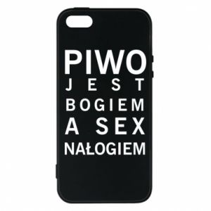 Etui na iPhone 5/5S/SE Piwo jest bogiem a sex nałogiem